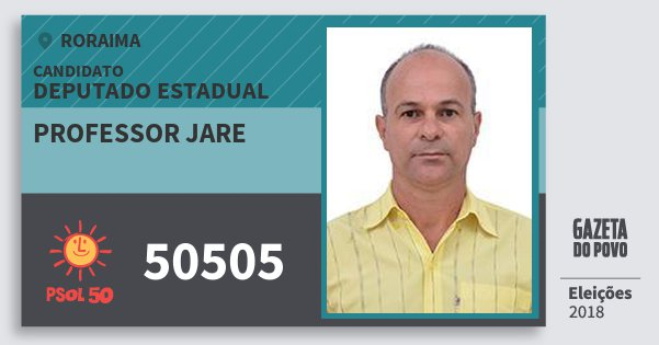 Santinho Professor Jare 50505 (PSOL) Deputado Estadual | Roraima | Eleições 2018