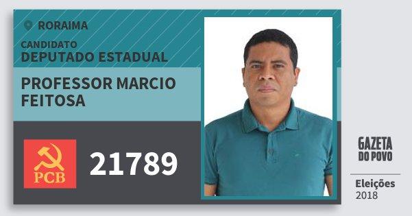 Santinho Professor Marcio Feitosa 21789 (PCB) Deputado Estadual | Roraima | Eleições 2018