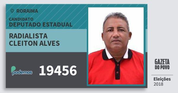 Santinho Radialista Cleiton Alves 19456 (PODE) Deputado Estadual | Roraima | Eleições 2018