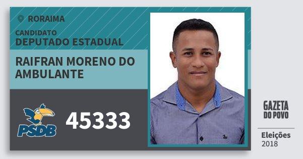 Santinho Raifran Moreno do Ambulante 45333 (PSDB) Deputado Estadual | Roraima | Eleições 2018