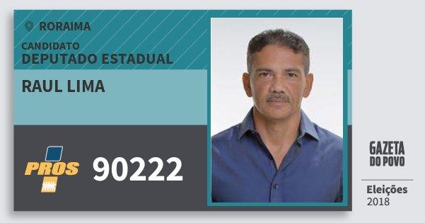 Santinho Raul Lima 90222 (PROS) Deputado Estadual | Roraima | Eleições 2018