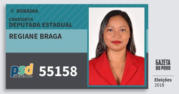 Santinho Regiane Braga 55158 (PSD) Deputada Estadual | Roraima | Eleições 2018