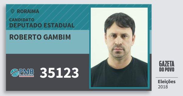 Santinho Roberto Gambim 35123 (PMB) Deputado Estadual | Roraima | Eleições 2018