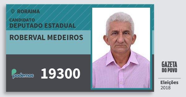 Santinho Roberval Medeiros 19300 (PODE) Deputado Estadual | Roraima | Eleições 2018