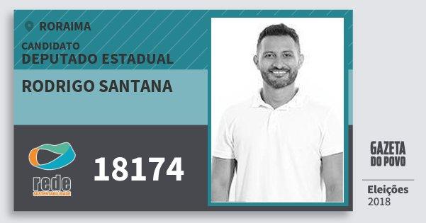 Santinho Rodrigo Santana 18174 (REDE) Deputado Estadual | Roraima | Eleições 2018