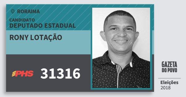 Santinho Rony Lotação 31316 (PHS) Deputado Estadual | Roraima | Eleições 2018