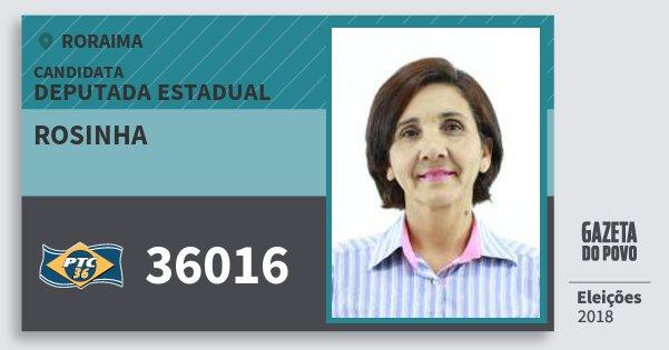 Santinho Rosinha 36016 (PTC) Deputada Estadual | Roraima | Eleições 2018