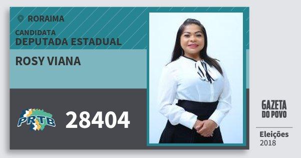 Santinho Rosy Viana 28404 (PRTB) Deputada Estadual | Roraima | Eleições 2018