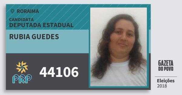 Santinho Rubia Guedes 44106 (PRP) Deputada Estadual | Roraima | Eleições 2018