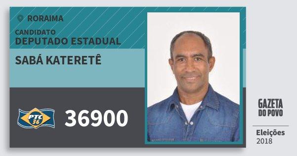 Santinho Sabá Kateretê 36900 (PTC) Deputado Estadual | Roraima | Eleições 2018