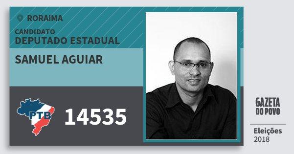 Santinho Samuel Aguiar 14535 (PTB) Deputado Estadual | Roraima | Eleições 2018