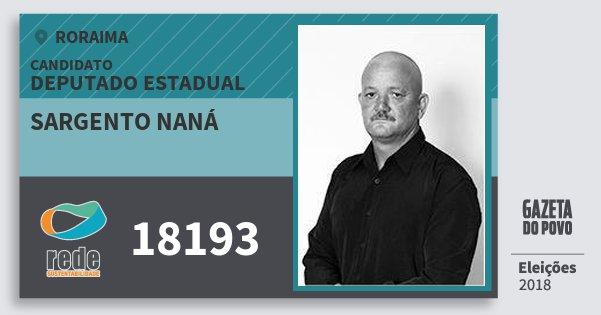 Santinho Sargento Naná 18193 (REDE) Deputado Estadual | Roraima | Eleições 2018