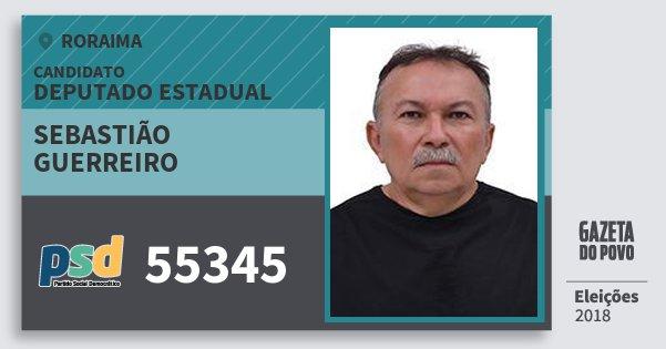 Santinho Sebastião Guerreiro 55345 (PSD) Deputado Estadual | Roraima | Eleições 2018