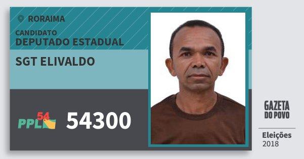 Santinho Sgt Elivaldo 54300 (PPL) Deputado Estadual | Roraima | Eleições 2018