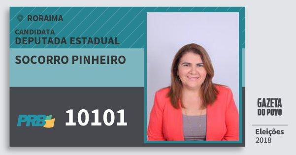 Santinho Socorro Pinheiro 10101 (PRB) Deputada Estadual | Roraima | Eleições 2018