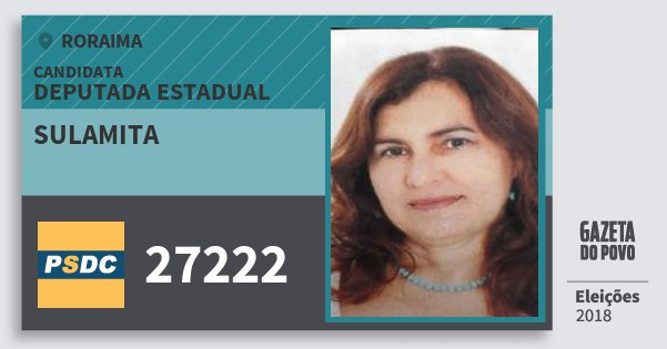 Santinho Sulamita 27222 (DC) Deputada Estadual | Roraima | Eleições 2018