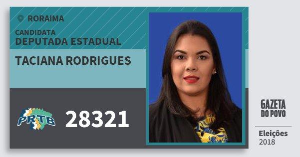 Santinho Taciana Rodrigues 28321 (PRTB) Deputada Estadual | Roraima | Eleições 2018