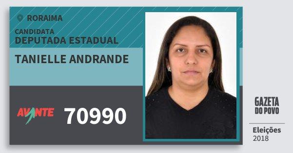 Santinho Tanielle Andrande 70990 (AVANTE) Deputada Estadual | Roraima | Eleições 2018