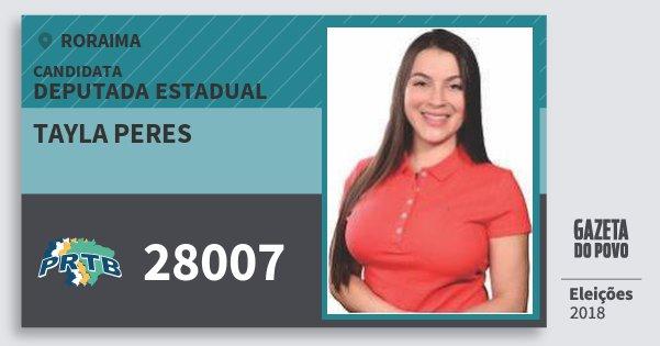 Santinho Tayla Peres 28007 (PRTB) Deputada Estadual | Roraima | Eleições 2018