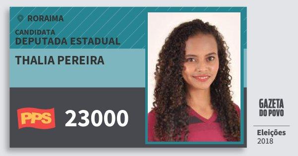 Santinho Thalia Pereira 23000 (PPS) Deputada Estadual | Roraima | Eleições 2018