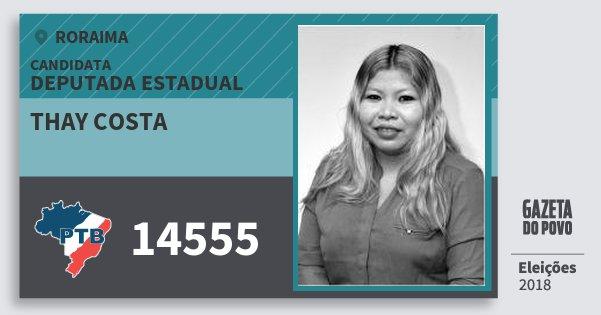 Santinho Thay Costa 14555 (PTB) Deputada Estadual   Roraima   Eleições 2018
