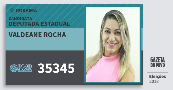 Santinho Valdeane Rocha 35345 (PMB) Deputada Estadual | Roraima | Eleições 2018
