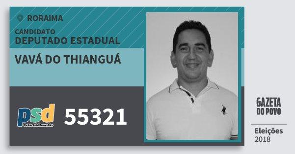 Santinho Vavá do Thianguá 55321 (PSD) Deputado Estadual | Roraima | Eleições 2018