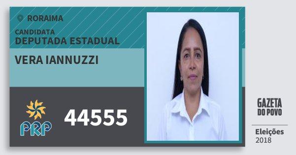 Santinho Vera Iannuzzi 44555 (PRP) Deputada Estadual | Roraima | Eleições 2018