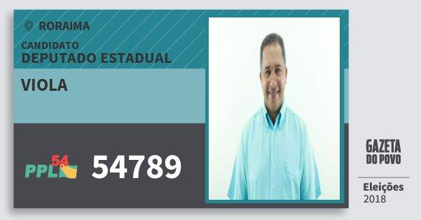 Santinho Viola 54789 (PPL) Deputado Estadual | Roraima | Eleições 2018