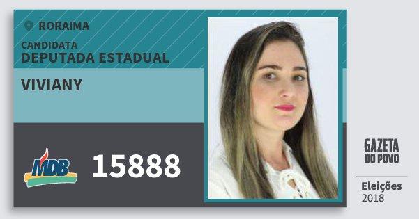Santinho Viviany 15888 (MDB) Deputada Estadual | Roraima | Eleições 2018