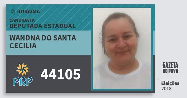 Santinho Wandna do Santa Cecilia 44105 (PRP) Deputada Estadual | Roraima | Eleições 2018