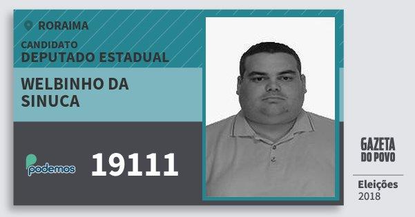 Santinho Welbinho da Sinuca 19111 (PODE) Deputado Estadual   Roraima   Eleições 2018
