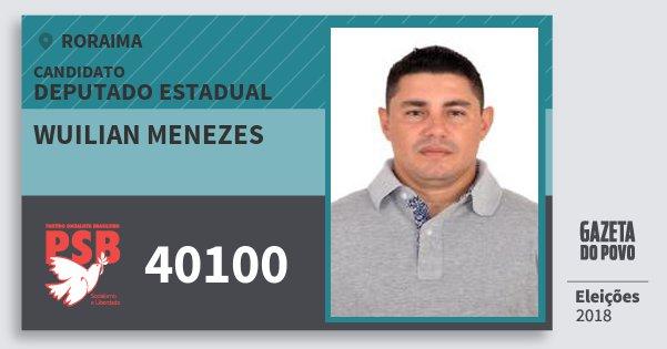 Santinho Wuilian Menezes 40100 (PSB) Deputado Estadual | Roraima | Eleições 2018
