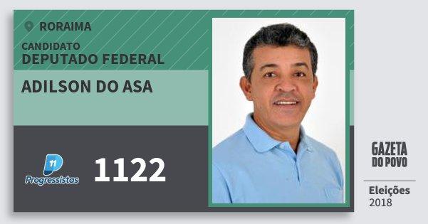 Santinho Adilson do Asa 1122 (PP) Deputado Federal | Roraima | Eleições 2018