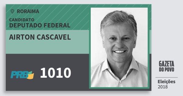 Santinho Airton Cascavel 1010 (PRB) Deputado Federal | Roraima | Eleições 2018