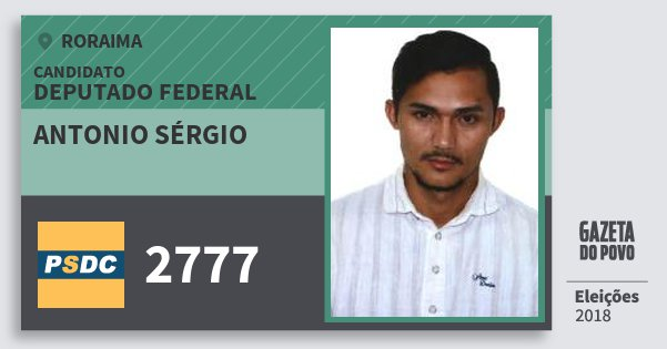 Santinho Antonio Sérgio 2777 (DC) Deputado Federal | Roraima | Eleições 2018