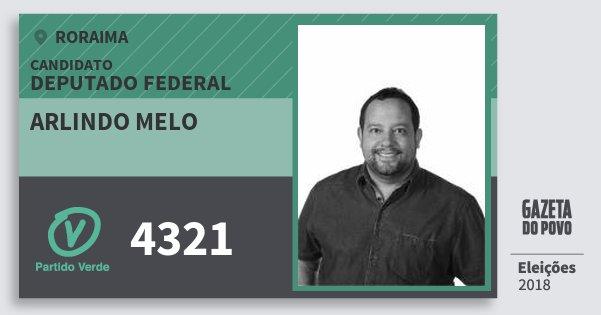 Santinho Arlindo Melo 4321 (PV) Deputado Federal | Roraima | Eleições 2018