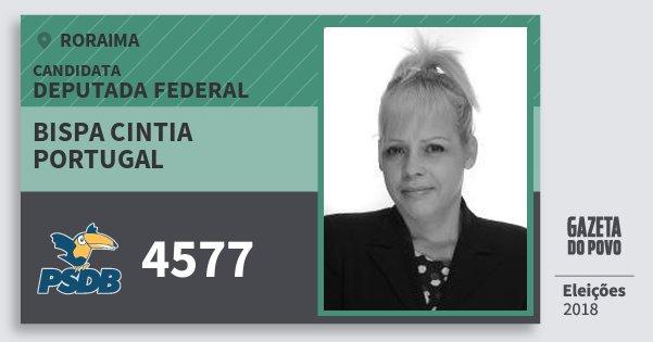 Santinho Bispa Cintia Portugal 4577 (PSDB) Deputada Federal | Roraima | Eleições 2018