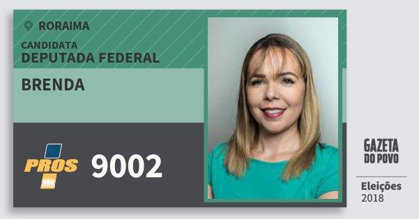 Santinho Brenda 9002 (PROS) Deputada Federal | Roraima | Eleições 2018