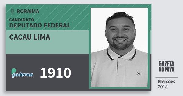 Santinho Cacau Lima 1910 (PODE) Deputado Federal | Roraima | Eleições 2018