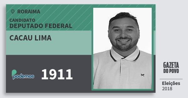 Santinho Cacau Lima 1911 (PODE) Deputado Federal | Roraima | Eleições 2018