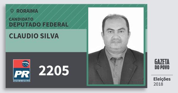 Santinho Claudio Silva 2205 (PR) Deputado Federal | Roraima | Eleições 2018