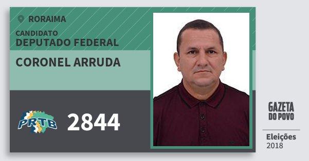 Santinho Coronel Arruda 2844 (PRTB) Deputado Federal | Roraima | Eleições 2018