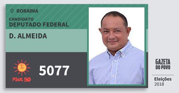 Santinho D. Almeida 5077 (PSOL) Deputado Federal | Roraima | Eleições 2018