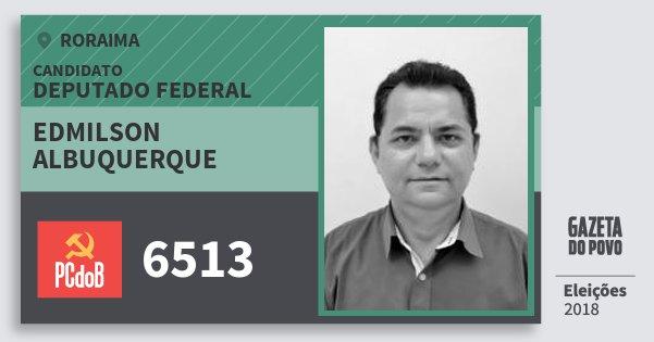 Santinho Edmilson Albuquerque 6513 (PC do B) Deputado Federal | Roraima | Eleições 2018