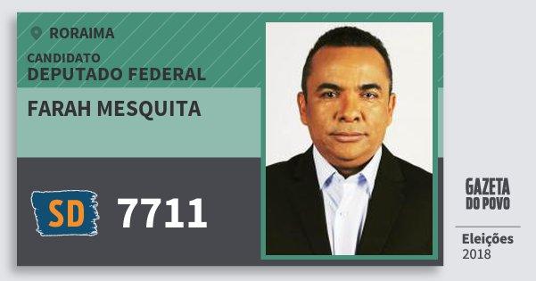Santinho Farah Mesquita 7711 (SOLIDARIEDADE) Deputado Federal | Roraima | Eleições 2018