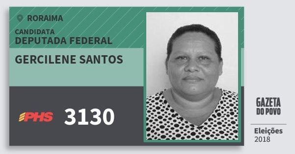 Santinho Gercilene Santos 3130 (PHS) Deputada Federal | Roraima | Eleições 2018