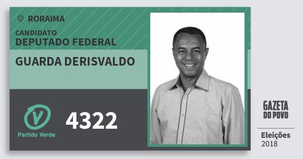Santinho Guarda Derisvaldo 4322 (PV) Deputado Federal | Roraima | Eleições 2018