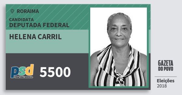 Santinho Helena Carril 5500 (PSD) Deputada Federal | Roraima | Eleições 2018