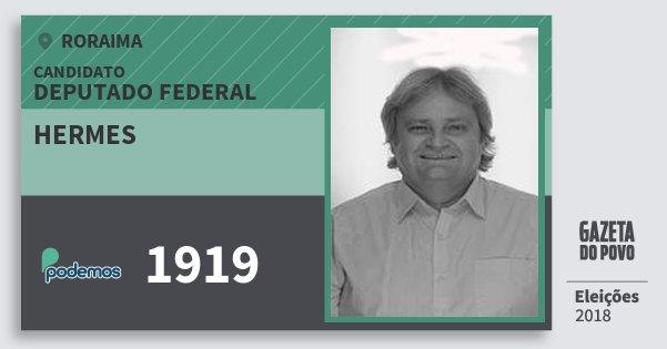 Santinho Hermes 1919 (PODE) Deputado Federal | Roraima | Eleições 2018